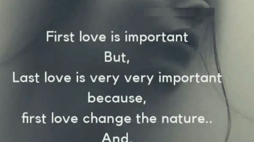 First Love Last Love Quotes